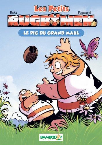 Les petits Rugbymen - poche tome 1 - Le pic du Grand Maul