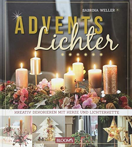 Adventslichter - Kreativ dekorieren mit Kerze und Lichterkette
