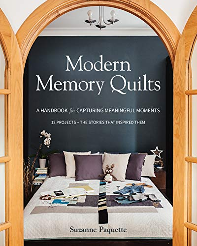 Modern Memory Quilts: A Handbook for Capturing Meaningful Moments, 12 Projects + The Stories That Inspired Them (English Edition) Adult-patchwork Shirt