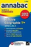 Histoire-Géographie Tle L, ES, S : Sujets et corrigés
