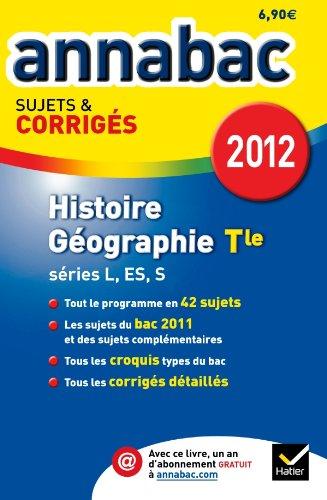 Annales Annabac 2012 Histoire-gographie terminales L,ES,S sujets et corrigs