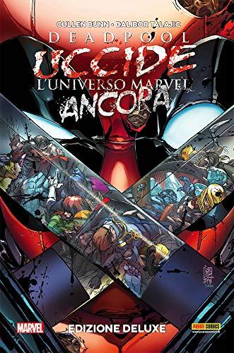 Deadpool uccide l'universo Marvel. Ediz. deluxe