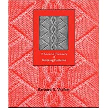 A Second Treasury of Knitting Patterns by Barbara G. Walker (June 19,1998)