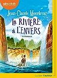 La Rivière à l'envers: Livre audio 1 CD MP3...