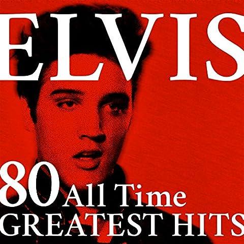 Elvis: 80 All Time Greatest Hits (Rock'n'roll & Love Songs)