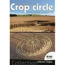 Crop circle - Expériences interdites