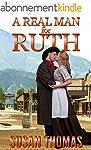 A Real Man for Ruth: a mail order bri...