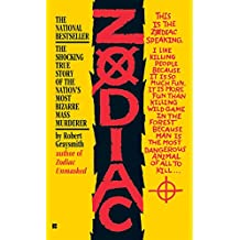 Zodiac: The Shocking True Story of the Hunt for the Nation's Most Elusive Serial Killer