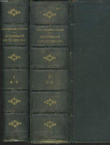 DICTIONNAIRE GENERAL DES SCIENCES THEORIQUES ET APPLIQUEES, EN 2 TOMES.
