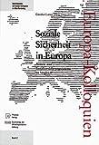 Soziale Sicherheit in Europa: Renten- und Sozialversicherungssysteme im Vergleich (Schriftenreihe der Europa-Kolloquien im Alten Reichstag, Band 2)