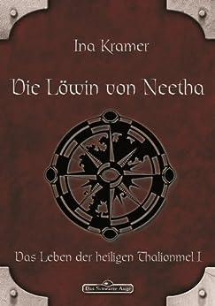 DSA 4: Die Löwin von Neetha: Das Schwarze Auge Roman Nr. 4