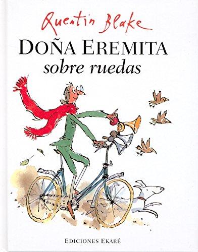 Doña Eremita sobre ruedas (Bosque de libros) por Quentin Blake