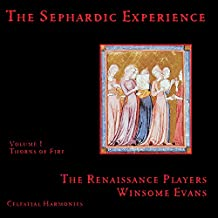 The Sephardic Experience Volume 1: Thorns of Fire