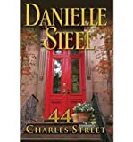 (44 CHARLES STREET) BY STEEL, DANIELLE(AUTHOR)Hardcover Apr-2011