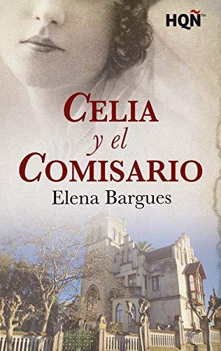 Celia y el comisario (HQÑ) de [Bargues, Elena]
