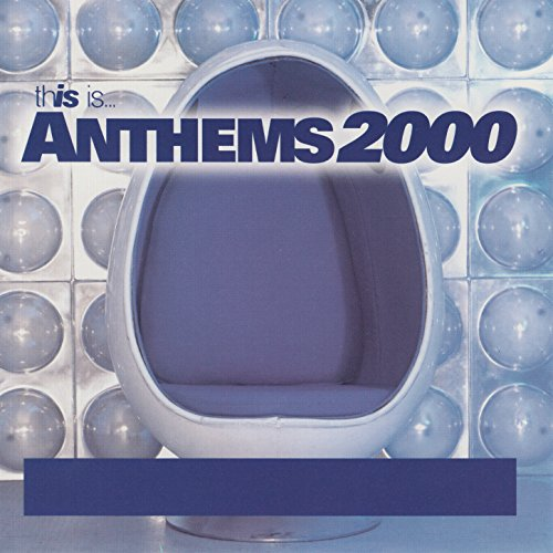 This Is...Anthems 2000
