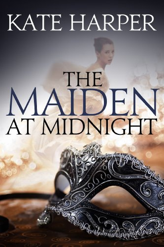 The Maiden At Midnight (Midnight Masquerade Series Book 2)