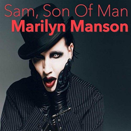 Sam, Son Of Man