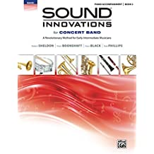Sound Innovations: Piano Accompaniment (Concert Band), Book 2: Accompaniment for the Concert Band Method for Early-Intermediate Musicians (Sound Innovations Series for Band)