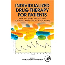 Individualized Drug Therapy for Patients: Basic Foundations, Relevant Software and Clinical Applications