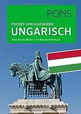 PONS Pocket-Sprachführer Ungarisch: Alles für die Reise - mit Reisewörterbuch