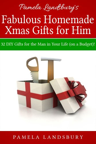 Pamela Landsbury S Fabulous Homemade Xmas Gifts For Him 32
