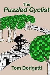 The Puzzled Cyclist by Tom Dorigatti (2012-12-13)