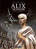Alix senator, Tome 1 : Les aigles de sang