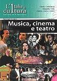 Musica, Cinema e Teatro (Italian Edition) by Maria Angela Cernigliaro (2013-10-01)