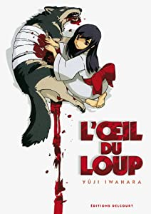 L'oeil du loup Edition simple One-shot