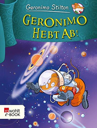 Geronimo hebt ab! (Geronimo Stilton)