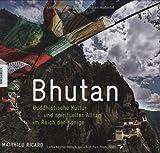 Bhutan: Buddhistische Kultur und spiritueller Alltag im Reich der Könige