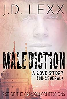 Malediction: Rise of the Crimson Confessions by [Lexx, J.D.]