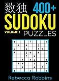 Sudoku: 400+ Sudoku Puzzles (Easy, Medium, Hard, Very Hard): Volume 1 (Sudoku Puzzle Book)