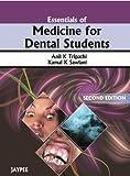 Essentials Of Medicine For Dental Students