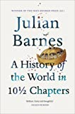 'A History Of The World In 10 1/2 Chapters' von Julian Barnes