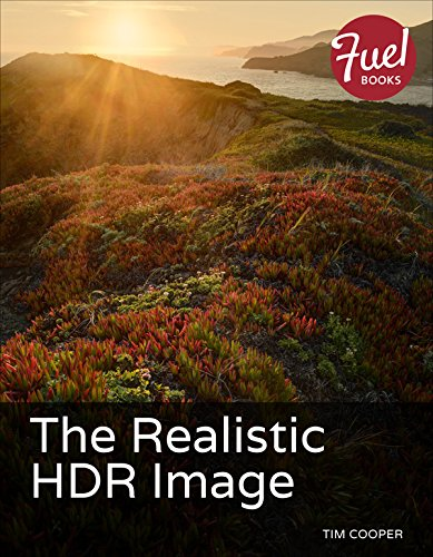 The Realistic HDR Image: Realistic HDR image ePub _1 (Fuel) (English Edition) (Estate Photography Digital Real)