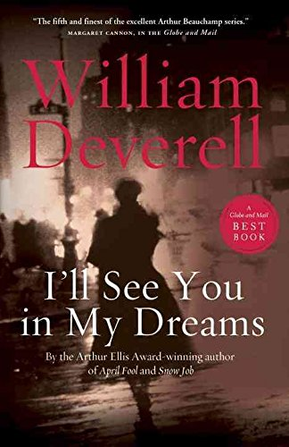 [I'll See You in My Dreams] (By (author) William Deverell) [published: August, 2012]