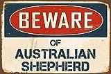 Froy Beware of Australian Shepherd Eisen-Plakat-Malerei-Plaketten-Metallweinlese-Dekorations-Handwerk für Café-Bar-Garagen-Haus
