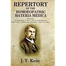 Repertory of the Hoeopathic Materia medica with a word & thumb index by J. T. Kent (30-Jul-1990) Hardcover