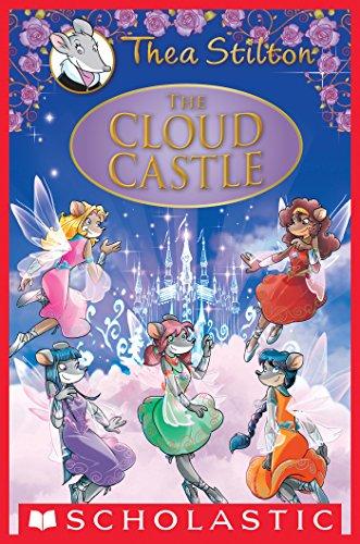 The Cloud Castle (Thea Stilton Special Edition)
