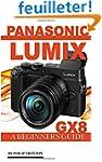 Panasonic Lumix GX8: A Beginner's Guide