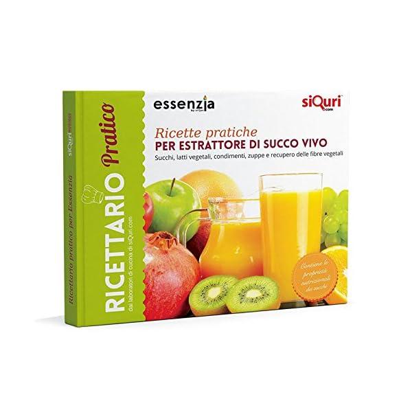 Ricette pratiche per estrattore di succo vivo-essenziali. Succhi, latti vegetali, condimenti, zuppe e recupero delle fibre vegetali. Ediz. multilingue - 2021 -