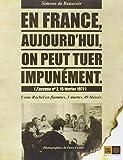 Telecharger Livres En France aujourd hui on peut tuer impunement J accuse N 2 15 fevrier 1971 (PDF,EPUB,MOBI) gratuits en Francaise