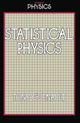 Statistical Physics (Student Physics Series) by A.M. Guenault (1988-04-28)