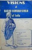 The Visions of Sadhu Sundar Singh