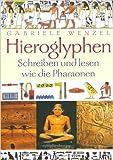 Hieroglyphen: Schreiben und Lesen wie die Pharaonen ( 1. August 2001 ) -