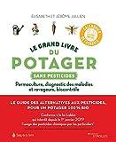 Le grand livre du potager sans pesticides