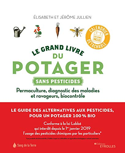 Le grand livre du potager sans pesticides par Elisabeth Jullien