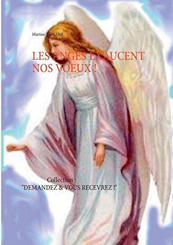 Les anges exaucent nos voeux ! par Martine Menard